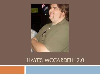 Hayes McCardell 2.0