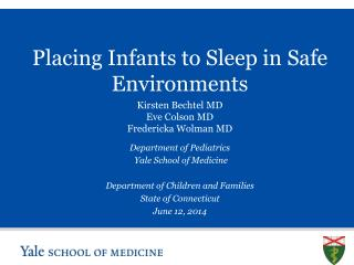 Placing Infants to Sleep in Safe Environments