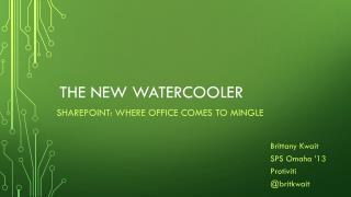 The New  Watercooler
