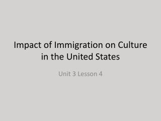 Impact of Immigration on Culture in the United States