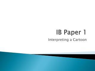 IB Paper 1