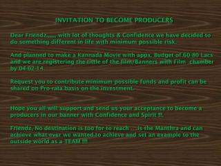 INVITATION TO BECOME PRODUCERS