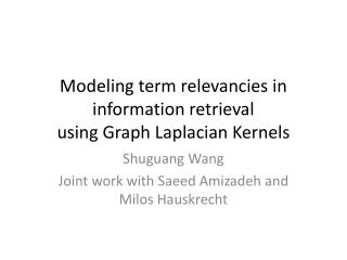 Modeling term relevancies in information retrieval using Graph  Laplacian  Kernels