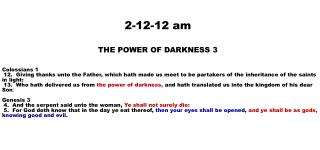 2-12-12 am THE POWER OF  DARKNESS 3