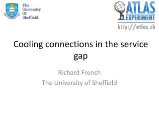 Cooling  connections in the service gap