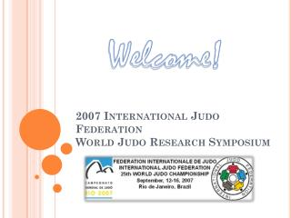 2007 International Judo Federation  World Judo Research Symposium