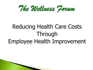 The Wellness Forum
