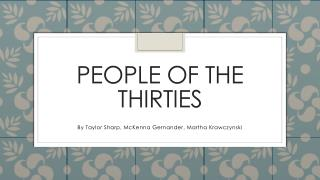 People of the thirties