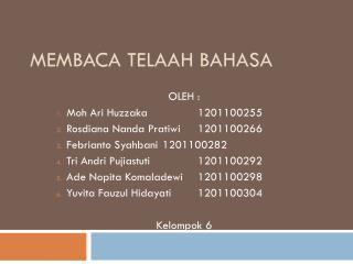 MEMBACA TELAAH BAHASA
