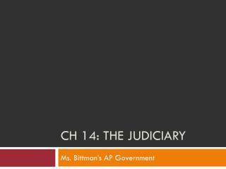 CH 14: The Judiciary