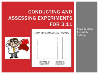 Conducting and assessing experiments for 3.11
