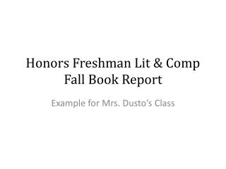 Honors Freshman Lit & Comp Fall Book  Report