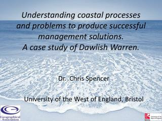 Dr.  Chris Spencer University of the West of England, Bristol