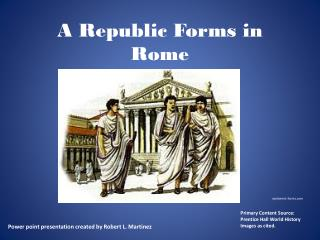 A Republic Forms in Rome
