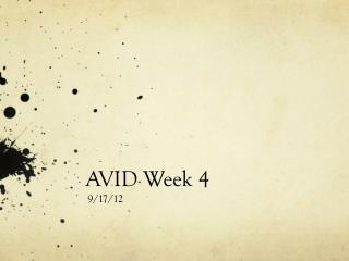 AVID Week 4