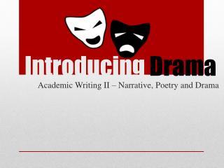 Introducing Drama