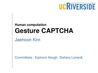 Human computation  Gesture CAPTCHA
