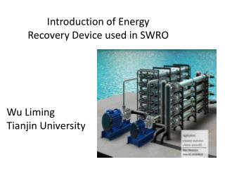 Introduction of Energy Recovery Device used in SWRO