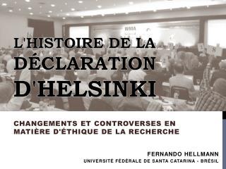 L'histoire  de la  Déclaration  d'Helsinki