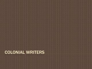 Colonial writers