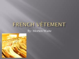 French  V�tement