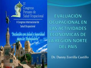 EVALUACIÓN OCUPACIONAL EN LAS ACTIVIDADES ECONÓMICAS DE LA REGIÓN NORTE DEL PAÍS
