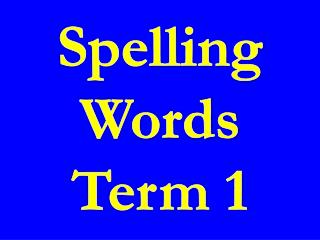 Spelling  Words  Term 1