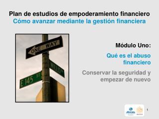 Plan de estudios de empoderamiento financiero        Cómo avanzar mediante la gestión financiera