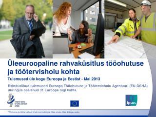 Üleeuroopaline rahvaküsitlus tööohutuse ja töötervishoiu kohta