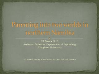 Parenting into two worlds in northern Namibia