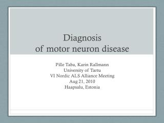 Diagnosis of motor neuron disease
