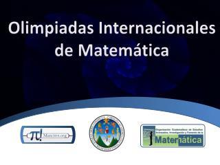 Olimpiadas Internacionales de Matemática
