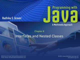 Chapter 8 Interfaces and Nested Classes