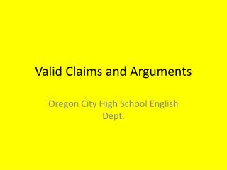Valid Claims and Arguments