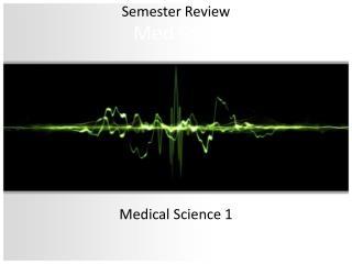Med  Sci  1