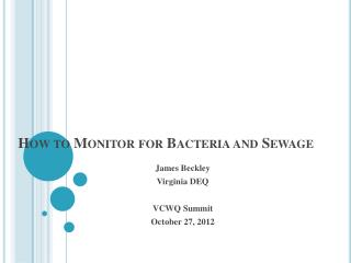How to Monitor for Bacteria and Sewage