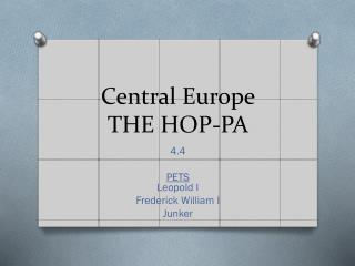 Central Europe THE HOP-PA