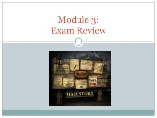 Module 3: Exam Review