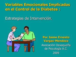 Variables Emocionales Implicadas  en el Control de la Diabetes :   Estrategias de Intervenci n.