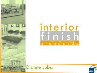 Interior  Finish Standards     Dianne Juba
