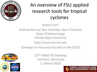 An overview of FSU applied research tools for tropical cyclones