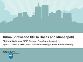 Urban Sprawl and UHI in Dallas and Minneapolis
