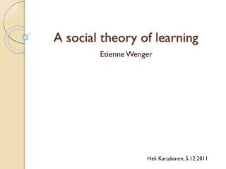 A social  theory  of  learning