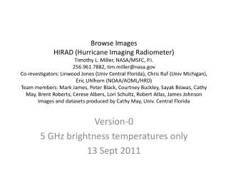 Version-0 5 GHz brightness temperatures only 13 Sept 2011