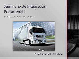 Seminario  de  Integración Profesional  I