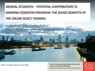 King's Undergraduate Medical Education in the Community (KUMEC)