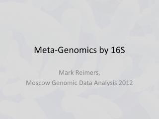Meta-Genomics by 16S