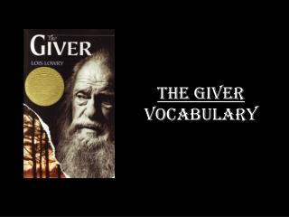 The Giver  Vocabulary