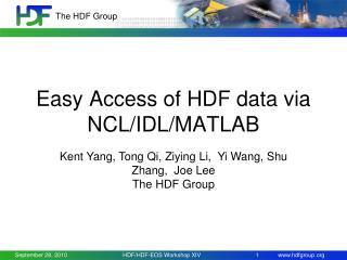 Easy Access of HDF data via NCL/IDL/MATLAB