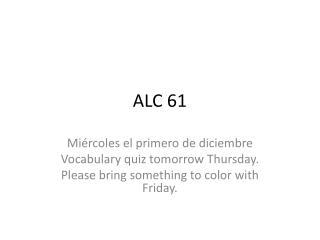 ALC 61